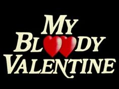 My Bloody Valentine (1981) Movie Review - YouTube All Horror Movies, Scary Movies, Horror Art, Valentines Movies, Valentine Poster, Veronica, Heartbreak Hotel, Retro Aesthetic, Aesthetic Collage