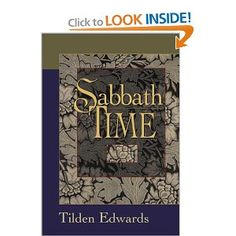 Sabbath Time: Understanding and Practice for Contemporary Christians by Tilden Edwards