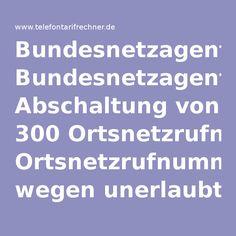 Bundesnetzagentur: Abschaltung von 300 Ortsnetzrufnummern wegen unerlaubte Werbung -Telefontarifrechner.de News
