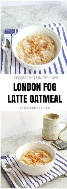 London Fog Latte Oatmeal -- A sweet and creamy breakfast #recipe made with Earl Grey #tea, almond milk, and vanilla. The perfect start, especially on those cold and gloomy mornings! | @sinfulnutrition | #vegan | #glutenfree | #breakfast | #oatmeal | vegetarian