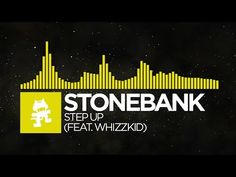 [Electro] - Stonebank - Step Up (feat. Whizzkid) [Monstercat Release]
