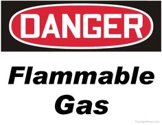 Print Out Free Danger Flammable Gas Sign. Printable Danger Flammable Gas Signs in PDF Format. Danger Signs, News Today, Printables, Irrigation, Store, Party Ideas, Pumps, India, Oil