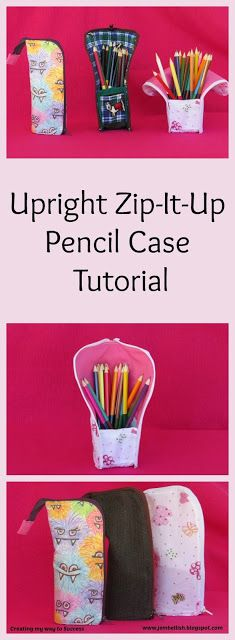 Upright Zip-It-Up Pencil Case Free Sewing Tutorial from Creating my way to Success.