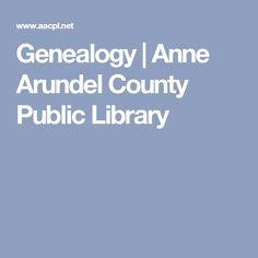 Genealogy | Anne Arundel County Public Library