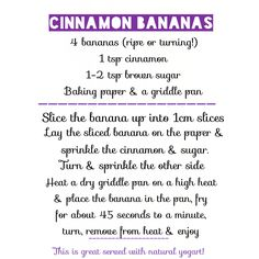 OMG cinnamon bananas ! Great with yogart or on wholemeal toast with avocado