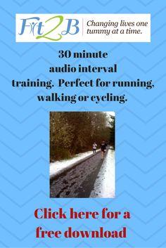 Free 30 minute audio interval training. Fit2b.com