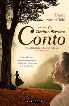 Diane Setterfield - O Décimo Terceiro Conto (The Thirteenth Tale) - Portuguese Edition