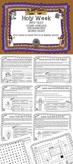 """Easily teach about Holy Week {the true story of Easter} through this simple combination of Info Text and Comp Checks. Each """"step"""" is explained in a single page of text that includes , in addition to basic words, scripture references and new vocabulary. There are also four questions for each page to use to check comprehension. BONUS Crossword and Word Hunt included!"""