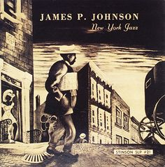 "James P. Johnson: New York Jazz Label: Stinson SLP 21 10"" LP 1950  Design: David Stone Martin"