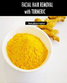 REMOVE UNWATED FACIAL HAIR WITH TURMERIC