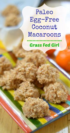 Paleo, Egg Free, Grain Free coconut macaroons. Yes! Im sure they are gooey and yummy as they look.