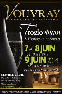 Troglovinum, foire aux vins dans des caves troglodytes. Du 7 au 9 juin 2014 à vouvray.