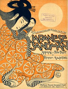 "Illustrated Sheet Music by Roger De Valerio, 1920, ""Japanese sandman""."