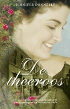 De theeroos by Jennifer Donnelly