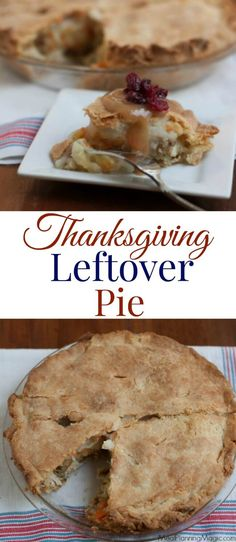 Thanksgiving Leftover Pie is comfort food at it's best! Combine your favorite traditional Thanksgiving leftovers like turkey with a creamy vegetable mixture, stuffing and mashed potatoes then add a pie crust to make this savory pie that is sure to be a huge hit and take reinventing leftovers to a new level.  #WeekdaySupper #MadHungryFamily http://www.mealplanningmagic.com/thanksgiving-leftover-pie/