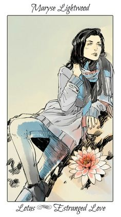 Maryse Lightwood ~ The Mortal Instruments flower cards by Cassandra Jean
