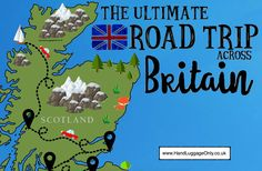 The Ultimate Road Trip Map of 26 Places To See Across Great Britain - Hand Luggage Only - Travel, Food & Photography Blog