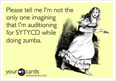 Please tell me I'm not the only one imagining that I'm auditioning for SYTYCD while doing zumba.