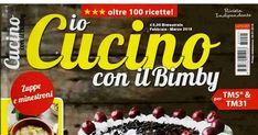 IO CUCINO CON IL BIMBY FEBBRAIO-MARZO 2018.pdf Company Logo, Cooking, Collection, Journals, Libros, March, Calendar, Italia, Thermomix