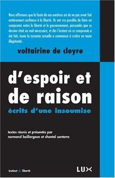 Amazon.fr - D'espoir et de raison, écrits d'une insoumise - Voltairine de Cleyre, Normand Baillargeon, Chantal Santerre - Livres