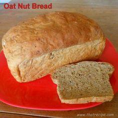 Oat Nut Bread - That Recipe #oatbreadrecipe #joyofcooking