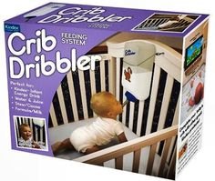 Crib Dribbler. Is this for real?