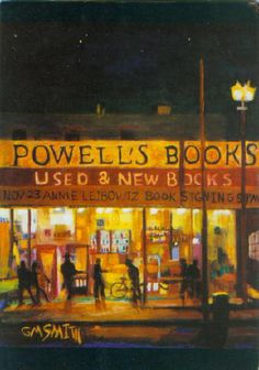 Powell's City of Books, located at 1005 W. Burnside in downtown Portland, Oregon. Oil on Linen Painting by Gibbs M. Smith.