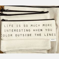 Life is so much more interesting when you color outside the lines