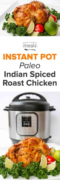 Bring some exotic spice to your dinner table with this freezer recipe for Paleo Indian Spiced Roast Chicken made in your Instant Pot pressure cooker. via @onceamonthmeals