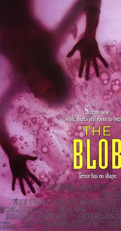 The Blob(1988)Directed by Chuck Russell. With Shawnee Smith, Kevin Dillon, Donovan Leitch Jr., Jeffrey DeMunn. Remake of the 1958 sci-fi horror classic about a deadly blob from another planet which consumes everything in its path. Teenagers attempt without success to warn the townspeople, who refuse to take them seriously.