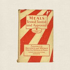 Meals Tested Tasted and Approved Good Housekeeping Cookbook - 1931 Good Housekeeping Cookbook, Professional Chef, Vintage Cookbooks, Store Online, Cover Design, Paradise, Favorite Recipes, Events, Meals