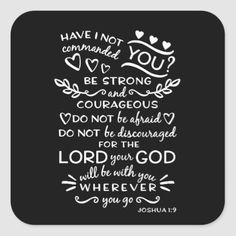 Bible Scripture Verse Joshua Square Sticker Inspirational Christian quotes verses and saying on postcards cards and notes. Chalkboard Bible Verses, Scripture Verses, Bible Verses Quotes, Bible Scriptures, Faith Quotes, Words Quotes, Sayings, Joshua Bible, Prayer Verses
