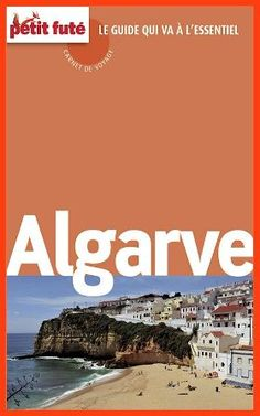 Petit futé  Algarve 2015 (avec cartes photos  avis des lecteurs)