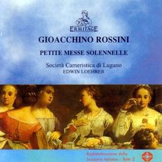 GRossini Petite Messe Solennelle