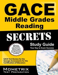 Gace Middle Grades Reading Secrets: Gace Test Review for the Georgia Assessments for the Certification of Educators