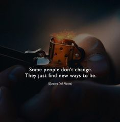 Some people dont change. They just find new ways to lie. Photo by: David Erdelyi via (https://ift.tt/2wuFMrS)