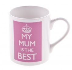 My Mum is the Best Poster Mug