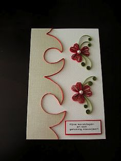 Quilled Birthday card made by Quilled Creations by Me  Quilling