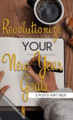 3 posts that will help you set intentional New Year Goals! Click through to find out how you can snag your FREE copy of a 20-page goal setting workbook.