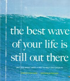 The Best Wave.......