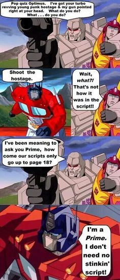 I give credit to the creator and these images - as many of you may know - is from the very first Transformers: The Movie. Teehehehe, yup, Primes don't need any stinky scripts! ;)
