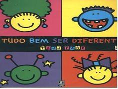 Pequenos Grandes Pensantes.: Tudo Bem Ser Diferente