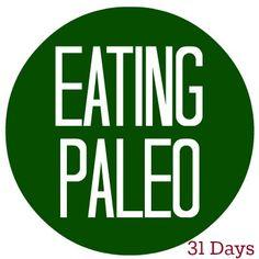 Eating Paleo for 31 Days