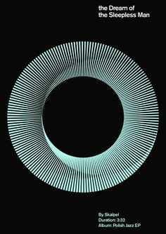 """""""The Dream of Sleepless Man"""", by Skalpel, duration: Polish Jazz Ep. - Graphic (Minimalist) Design by Marius Roosendaal (b. Poster Design, Graphic Design Posters, Graphic Design Illustration, Graphic Design Inspiration, Typography Design, Geometric Graphic Design, Graphisches Design, Swiss Design, Print Design"""