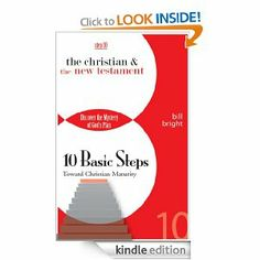 The Christian & the New Testament (Ten Basic Steps Toward Christian Maturity)