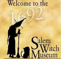 Salem, Massachusetts - I went a few years ago and it was very interesting!
