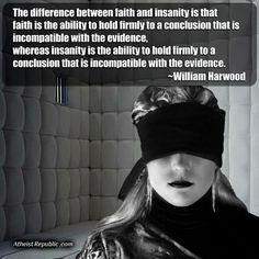 #faith#insanity#psychopath#derranged #insane #peoplearenuts #atheisthumor #godisfake #god #atheism #atheist #fuckgod #goodwithoutgod #godsplan #nogod #fuckoff #jesus #fuckyou #christians #religion #wicked #evil #startthinking #dontbestupid #fuckyourgod