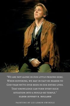 """""""When suffering.nearer to God."""" Holland, """"Lessons from Liberty Jail"""", Ensign, Sept. Gospel Quotes, Lds Quotes, Religious Quotes, Uplifting Quotes, Qoutes, Lds Memes, Mormon Quotes, Inspirational Quotes, Peace Quotes"""