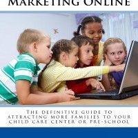 How To Get Powerful Online Reviews From Parents - Child Care Marketing | Child Care Marketing - Child Care Business - Daycare Business - Chi...