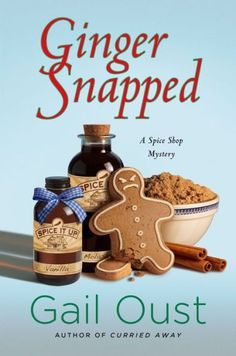 Ginger Snapped (Spice Shop Mystery Series #5)